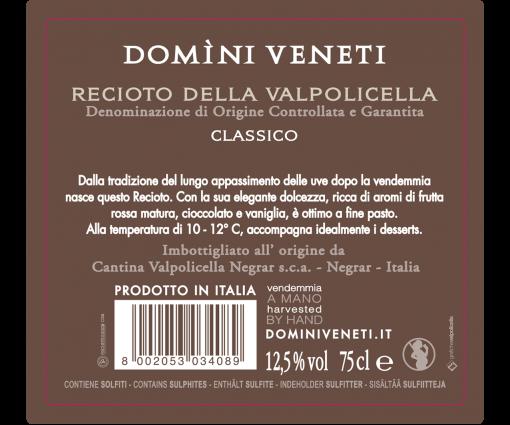 Recioto della Valpolicella DOCG Classico Domìni Veneti